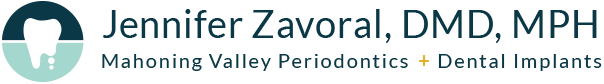 Jennifer Zavoral, DMD, MPH: Mahoning Valley Periodontics & Dental Implants
